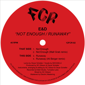 E&D - Not Enough/ Runaway w/ Mall Grab & Ali Berger Remixes - Out Of Joint Records