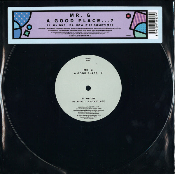 "Mr G - A Good Place...? (On One / How It Is Sometimez) 10"" - Out Of Joint Records"