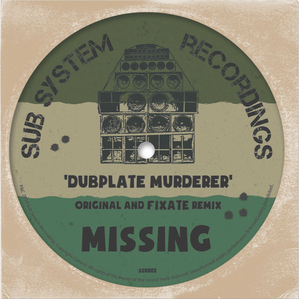 "Missing - Dubplate Murderer / Fixate Remix (Limited 10"" Vinyl)"