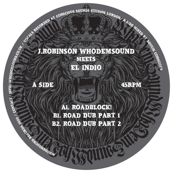 J.Robinson WhoDemSound Meets El Indio - Roadblock! (10'' Vinyl) - Out Of Joint Records