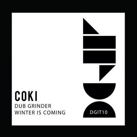 Coki - Dub Grinder / Winter Is Coming