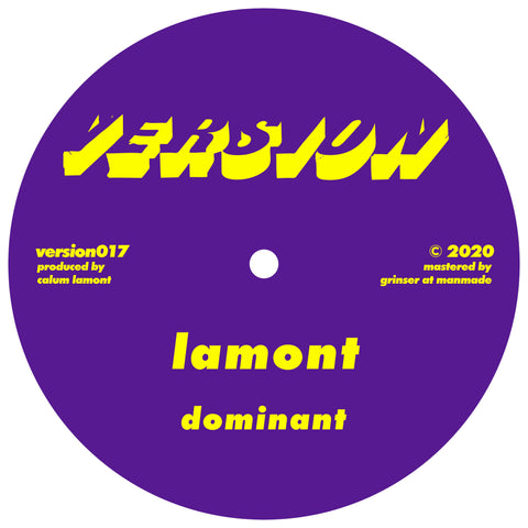 Lamont - Dominant / I Won't Ask