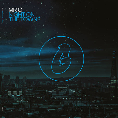 Mr G - Night On The Town? (Album) - Out Of Joint Records
