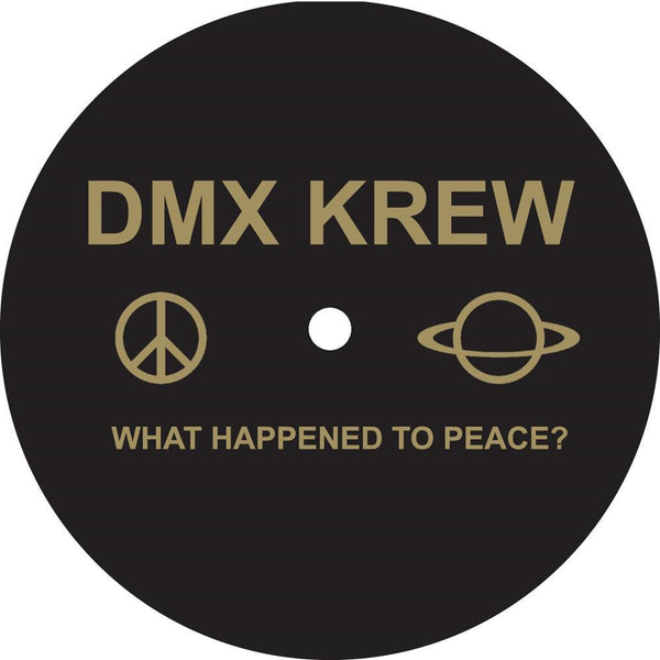DMX Krew - What Happened To Peace? - Out Of Joint Records