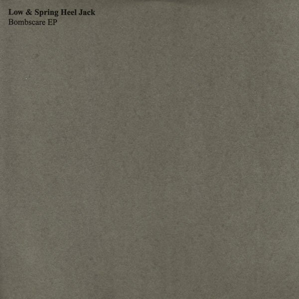 Low & Spring Heel Jack - Bombscare EP - Out Of Joint Records