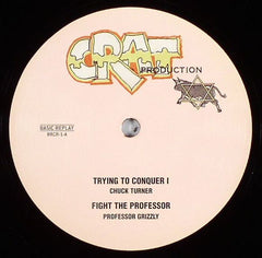 Chuck Turner / Proffesor Grizzly - Trying To Conquer I