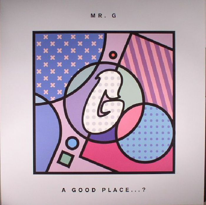 Mr G - A Good Place?
