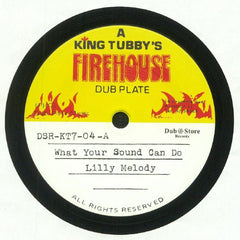 Lilly Melody / King Tubby - What Your Sound Can Do