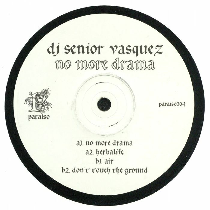 DJ Senior Vasquez - No More Drama