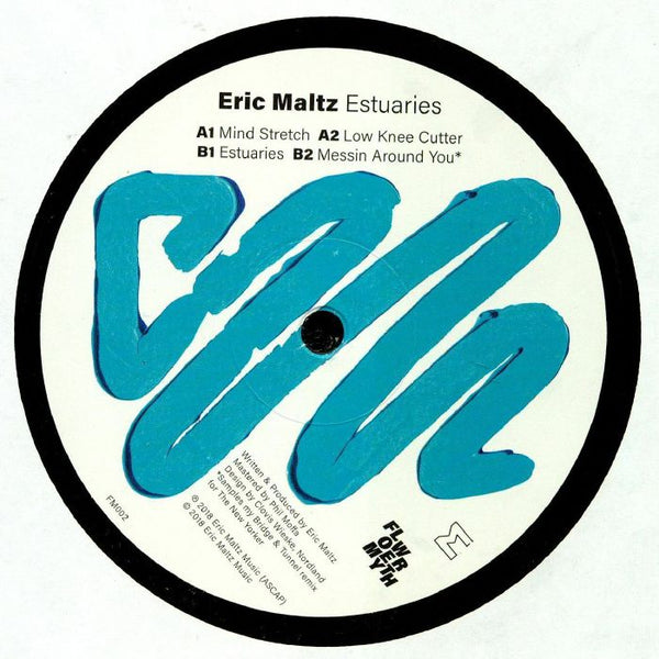Eric Maltz - Estuaries - Out Of Joint Records