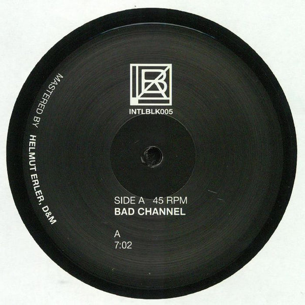 Bad Channel - INTLBLK005 - Out Of Joint Records