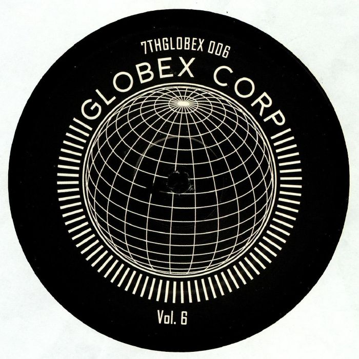 Tim Reaper & Dwarde Presents Globex Corp Volume 6