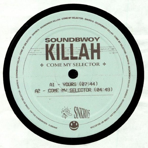 Soundbwoy Killah - Come My Selector - Out Of Joint Records