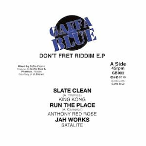 King Kong / Anthony Red Rose / Satalite / Babyboom / YT / Patrick Aba Ariginal - Don't Fret Riddim EP - Out Of Joint Records