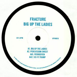 Fracture - Big Up The Ladies - Out Of Joint Records