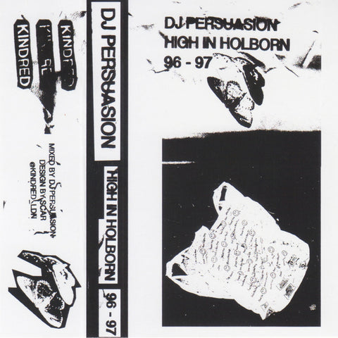 DJ Persuasion - High In Holborn 96-97 - Out Of Joint Records