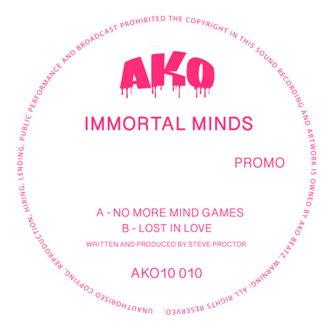 AKO10 Series Presents: Immortal Minds - No More Mind Games / Lost In Love