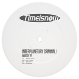 Interplanetary Criminal - Nobody EP (Pre-order) - Out Of Joint Records