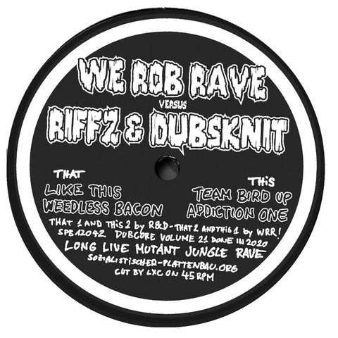 Riffz & Dubsknit vs. We Rob Rave - Dubcore Volume 21