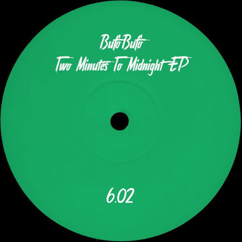 BufoBufo - Two Minutes To Midnight EP