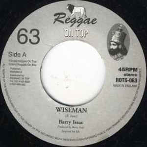 Barry Issac / Reggae On Top All Stars - Wiseman - Out Of Joint Records