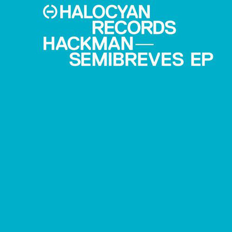 Hackman - Semibreves EP - Out Of Joint Records