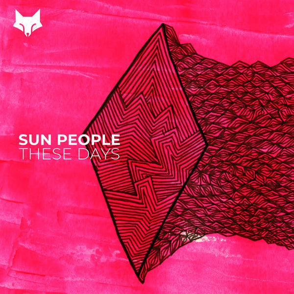 Sun People - These Days - Out Of Joint Records