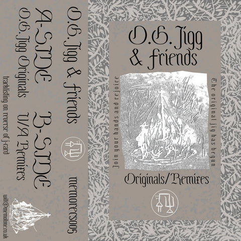 O.G. Jigg & Friends - Originals/Remixes