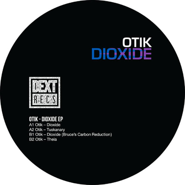 Otik / Bruce - Dioxide EP - Out Of Joint Records