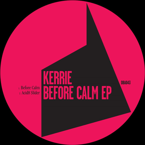 Kerrie - Before Calm EP - Out Of Joint Records