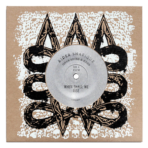 "Rider Shafique & Ishan Sound & Kahn - When Shall We Rise / When Shall We Dub (7"" Vinyl) - Out Of Joint Records"