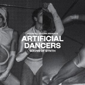 Interstellar Funk - Artificial Dancers - Wave Of Synth (Pre-order) - Out Of Joint Records