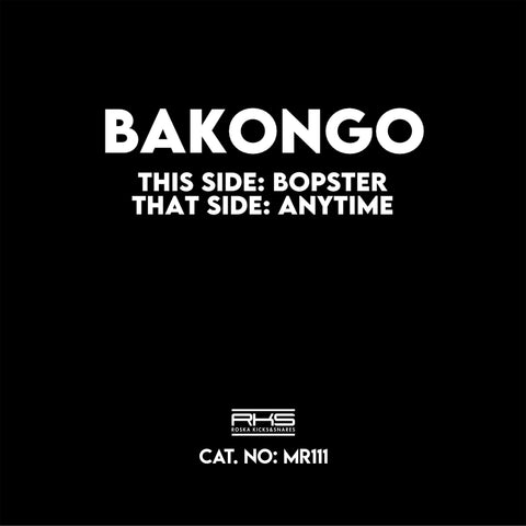Bakongo - Bopster / Anytime - Out Of Joint Records