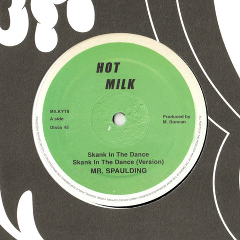 Mr. Spaulding ‎- Skank In The Dance / Come Now Youthman