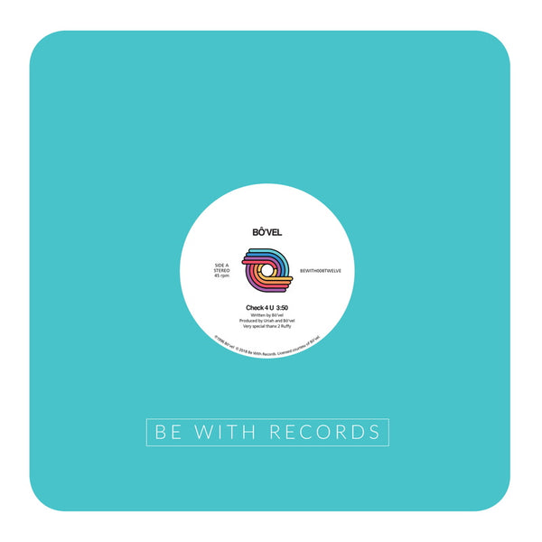 Bô'vel - Check 4 U - Out Of Joint Records
