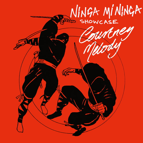 Courtney Melody - Ninja Mi Ninja Show Case - Out Of Joint Records