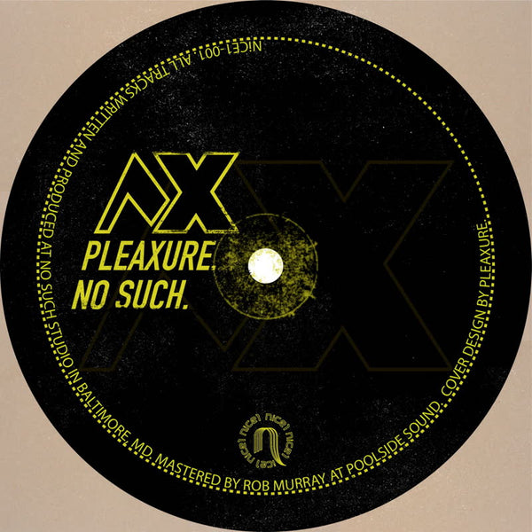 Pleaxure - No Such (w/ Anthony Naples & MoMa Ready Remixes) - Out Of Joint Records