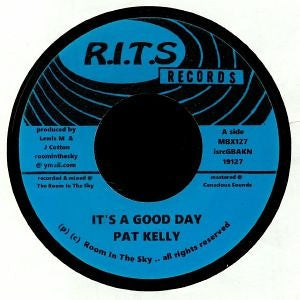 Pat Kelly - It's A Good Day / Version - Out Of Joint Records