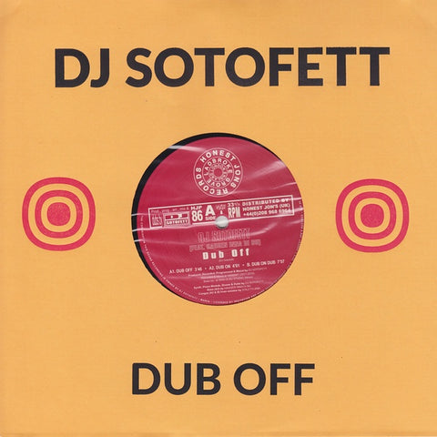 DJ Sotofett - Dub Off - Out Of Joint Records