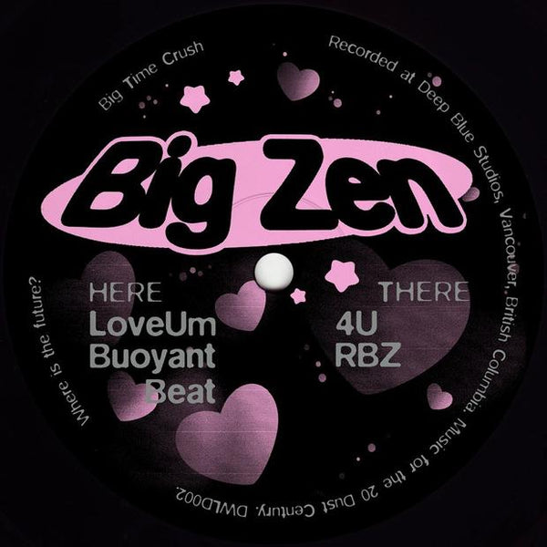 Big Zen - Big Time Crush - Out Of Joint Records