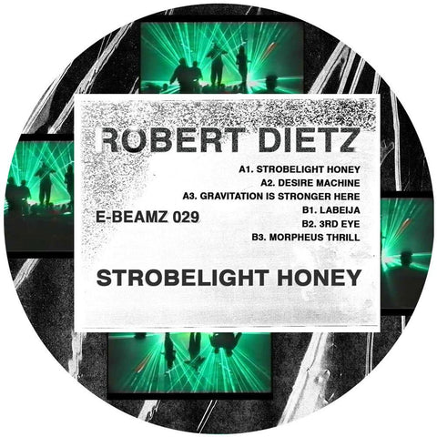 Robert Dietz - Strobelight Honey EP