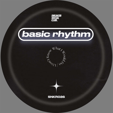 Basic Rhythm - I Don't Know What I Would Do (Pre-order)