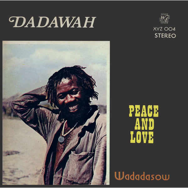 Dadawah - Peace And Love - Out Of Joint Records