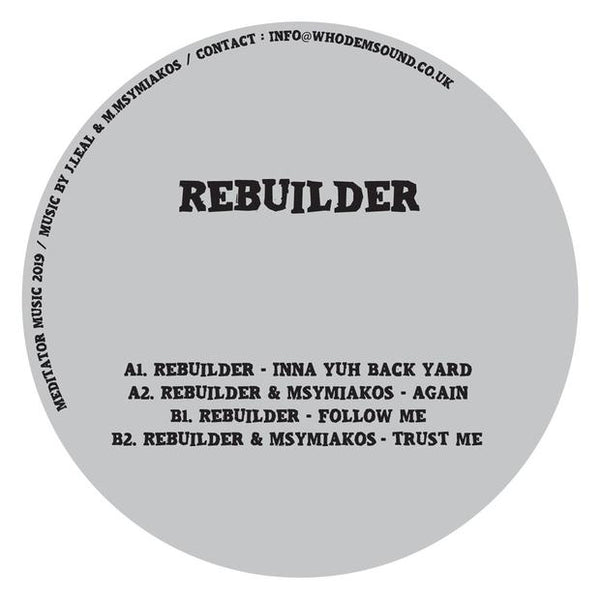 Rebuilder - Inna Yuh Back Yard - Out Of Joint Records