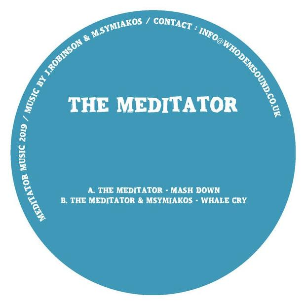 The Meditator - Mash Down / Whale Cry