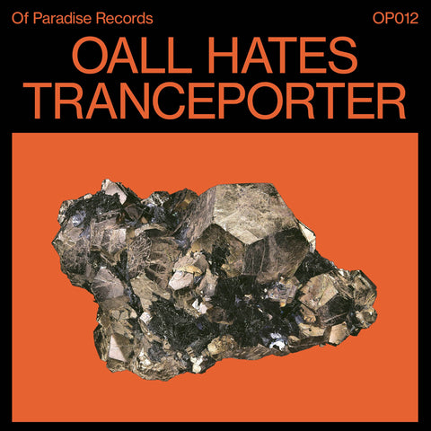 Oall Hates - Tranceporter - Out Of Joint Records
