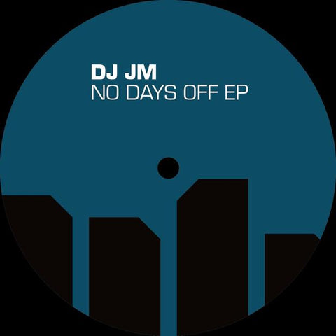 DJ JM - No Days Off EP - Out Of Joint Records
