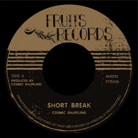 Cosmic Shuffling - Short Break / Revenge (Pre-order)
