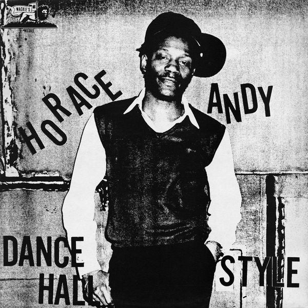 Horace Andy - Dance Hall Style - Out Of Joint Records