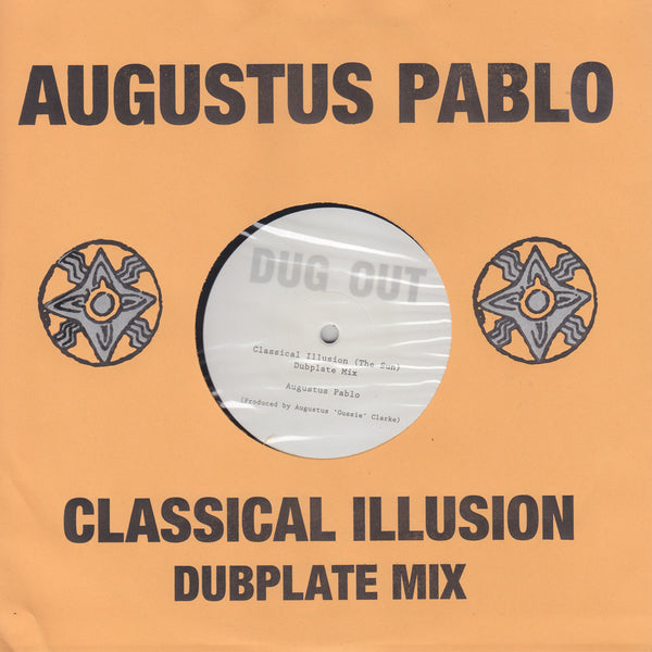 Augustus Pablo - Classical Illusion (The Sun) - Out Of Joint Records